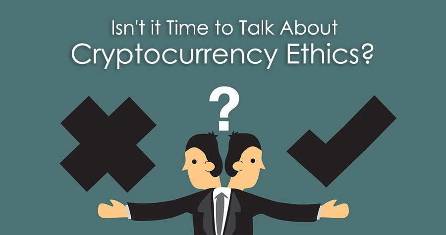 cryptocurrency ethics